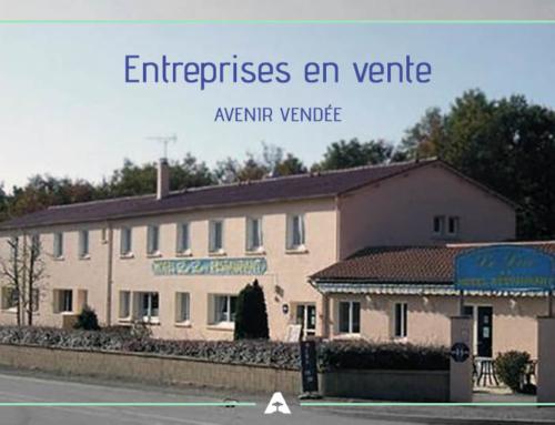 Entreprises en vente – Aout/Septembre 2018 – Vendée et Charente Maritime