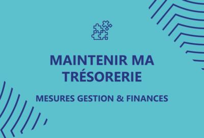 maintenir ma trésorerie - mesures gestion & finances