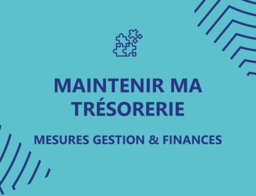 Maintenir ma trésorerie – Toutes les mesures Gestion et Finances