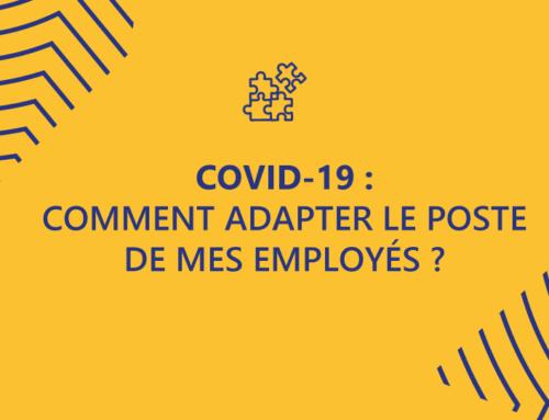 Covid-19 : comment adapter le poste de mes employés ?