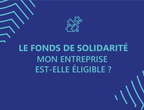 Mon entreprise est-elle éligible au Fonds de Solidarité?