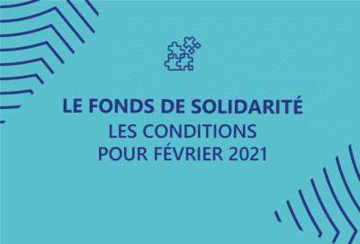 Fonds de solidarité : les conditions pour février