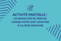 Activité partielle : les modalités de prise des congés payés sont adaptées à la crise sanitaire