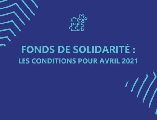 Fonds de solidarité: les conditions pour avril 2021