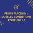 prime macron : quelles conditions