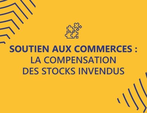 Soutien aux commerces : la compensation des stocks invendus